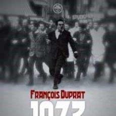 Libros: 1973. EL AÑO EN QUE NACIÓ EL FRONT NATIONAL Y OTROS ARTÍCULOS, DE FRANÇOIS DUPRAT 1ª EDICIÓN, TARRAG. Lote 207081850
