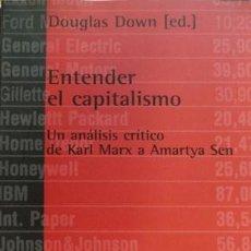 Libros: DOWD, DOUGLAS. ENTENDER EL CAPITALISMO: UN ANÁLISIS CRÍTICO, DE KARL MARX A AMARTYA SEN. 2003.. Lote 207085756