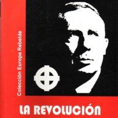 Libros: LA REVOLUCIÓN NACIONAL-EUROPEA Y OTROS ESCRITOS POR JEAN THIRIART GASTOS GRATIS NACIONAL EUROPEA. Lote 289850433