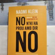 """Libros: LIBRO """"NO N'HI HA PROU AMB DIR NO"""" DE NAOMI KLEIN. Lote 207532345"""