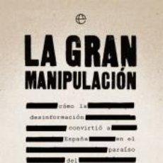 Libros: LA GRAN MANIPULACIÓN. Lote 207605772