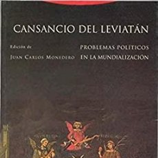 Libros: JUAN CARLOS MONEDERO - EL CANSANCIO DEL LEVIATÁN. Lote 207611151