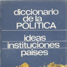 Libros: DICCIONARIO DE POLÍTICA - IDEAS, INSTITUCIONES, PAÍSES. Lote 207691087