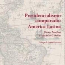 Libros: PRESIDENCIALISMO COMPARADO: AMÉRICA LATINA. Lote 207705767