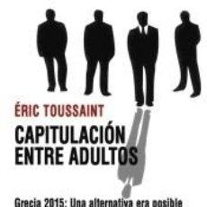 Libros: CAPITULACIÓN ENTRE ADULTOS. Lote 207928072