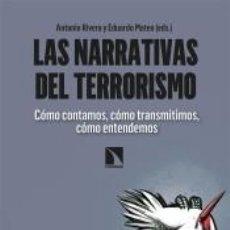 Libros: LAS NARRATIVAS DEL TERRORISMO. Lote 207938386