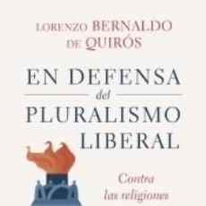 Libros: EN DEFENSA DEL PLURALISMO LIBERAL. Lote 208228087