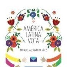 Libros: AMÉRICA LATINA VOTA. Lote 208446626