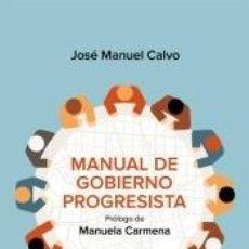Libros: MANUAL DE GOBIERNO PROGRESISTA. Lote 208823682