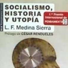 Libros: SOCIALISMO, HISTORIA Y UTOPÍA. Lote 209208587