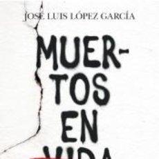 Libros: MUERTOS EN VIDA. Lote 210283141