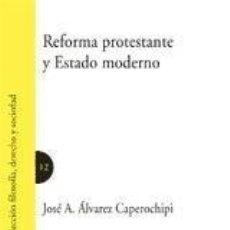Libros: REFORMA PROTESTANTE Y ESTADO MODERNO.. Lote 210567691