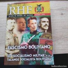 Libros: REVISTA DE HISTORIA DEL FASCISMO Nº LXVII 67 FASCISMO BOLIVIANO EL SOCIALISMO MILITAR ERNESTO MILA. Lote 210937324
