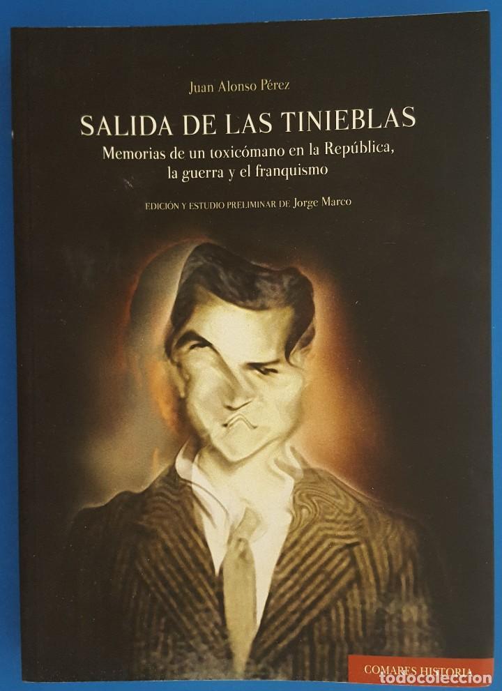 LIBRO / SALIDA DE LAS TINIEBLAS / JUAN ALONSO PÉREZ / EDITORIAL COMARES 2019 (Libros Nuevos - Humanidades - Política)
