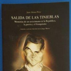 Libros: LIBRO / SALIDA DE LAS TINIEBLAS / JUAN ALONSO PÉREZ / EDITORIAL COMARES 2019. Lote 212553428