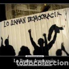 Libros: LO LLAMAN DEMOCRACIA ....Y NO LO ES FRANCISCO GONZÁLEZ. Lote 213645083