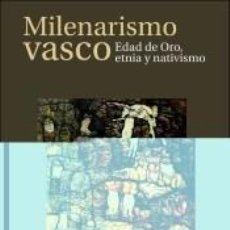 Libros: EL MILENARISMO VASCO. Lote 213863157