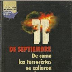 Libros: PETER FRANSSEN - 11 DE SEPTIEMBRE: DE CÓMO LOS TERRORISTAS SE SALIERON CON LA SUYA. Lote 214195435