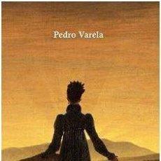 Libros: NUEVA ETICA REVOLUCIONARIA PEDRO VARELA GASTOS DE ENVIO GRATIS. Lote 246373125