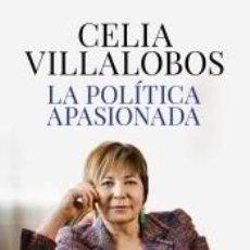 Libros: LA POLÍTICA APASIONADA. Lote 218493601