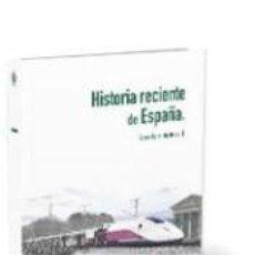 Libros: HISTORIA RECIENTE DE ESPAÑA. Lote 219992107