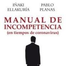 Libros: MANUAL DE INCOMPETENCIA: EN TIEMPOS DE CORONAVIRUS. Lote 220193982
