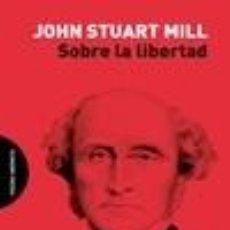 Libros: SOBRE LA LIBERTAD. Lote 220840882