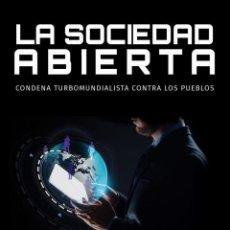 Libros: LA SOCIEDAD ABIERTA CONDENA TURBOMUNDIALISTA CONTRA LOS PUEBLOS UNA OBRA DE DIEGO FUSARO EL GRADO DE. Lote 221458313