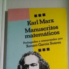 Libros: KARL MARX. MANUSCRITOS MATEMÁTICOS. EDICIONS XERAIS DE GALICIA. 1987. Lote 221609231