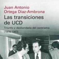 Libros: LAS TRANSICIONES DE UCD. Lote 221901672