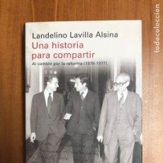 Libros: LANDELINO LAVILLA - UNA HISTORIA PARA COMPARTIR- NUEVO. Lote 222200210