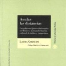 Libros: ANULAR LAS DISTANCIAS. Lote 222333101