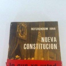 Libros: NUEVA CONSTITUCIÓN. REFERÉNDUM DE 1966. LO QUE VOTARÁ EL 14 DE DICIEMBRE.. Lote 226247580