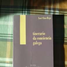 Libros: ITINERARIO DA CONCIENCIA GALEGA XOSÉ CHAO REGO EDICIÓNS LAIOVENTO GALLEGO. Lote 228122867