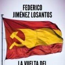 Libros: LA VUELTA DEL COMUNISMO. Lote 228278600