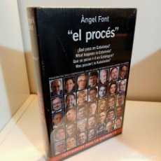 Libros: EL PROCES, ¿QUE PASA EN CATALUNYA?, ANGEL FONT, POLITICA, TESTIMONIOS PARA LA HISTORIA, 2017. Lote 228781485