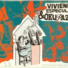 Libros: VIVIENDA: ESPECULACIÓN Y OKUPACIÓN, LIKINIANO 2001. 210 PÁGINAS. COMO NUEVO. Lote 234037470