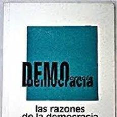 Libros: MARCOS ROITMAN - LAS RAZONES DE LA DEMOCRACIA (EJEMPLAR RARO). Lote 235549285