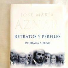 Libros: JOSÉ MARÍA AZNAR: RETRATOS Y PERFILES - NUEVO. Lote 239991740