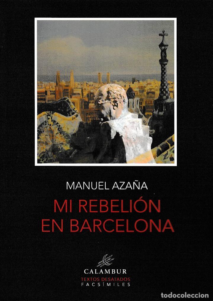 MI REBELIÓN EN BARCELONA (MANUEL AZAÑA) CALAMBUR 2020 (Libros Nuevos - Humanidades - Política)