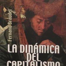 Livros: FERNAND BRAUDEL. LA DINÁMICA DEL CAPITALISMO. PARÍS, 2012. A ESTRENAR.. Lote 241231410