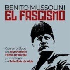 Libros: EL FASCISMO DE BENITO MUSSOLINI 1ª EDICIÓN FIDES JOSE ANTONIO PRIMO DE RIVERA JULIO RUIZ DE ALDA. Lote 242253740