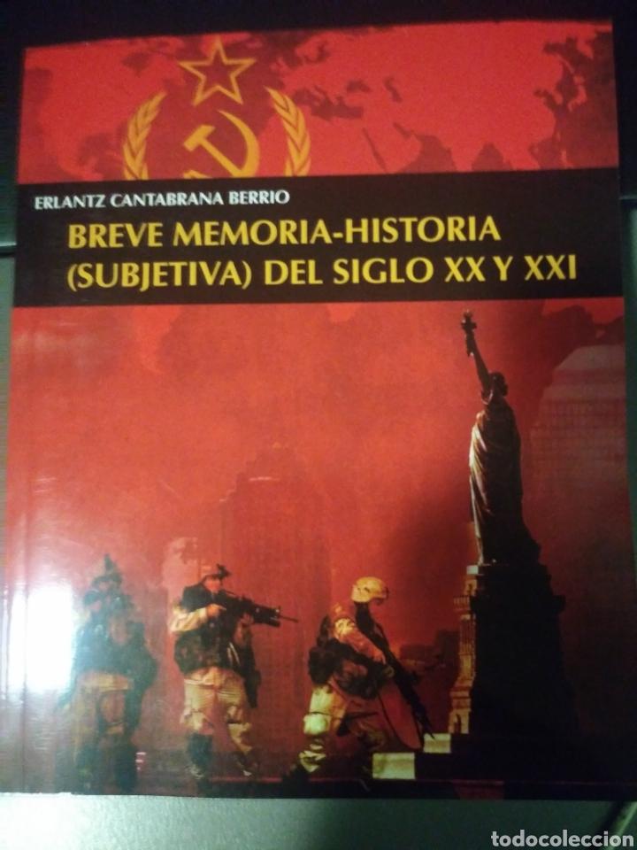 ERLANTZ CANTABRANA BERRIO. BREVE MEMORIA-HISTORIA DEL SIGLO XX Y XXI (Libros Nuevos - Humanidades - Política)