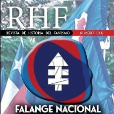 Libros: REVISTA DE HISTORIA DEL FASCISMO Nº 70 LXX FALANGE NACIONAL CHILE ENTRE EL FASCISMO Y EL CATOLICISMO. Lote 242936035