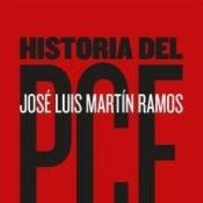 Libros: HISTORIA DEL PCE. Lote 243349185