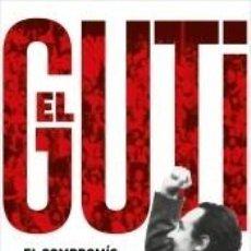 Libros: ANTONI GUTIÉRREZ DÍAZ, EL GUTI. Lote 243381900