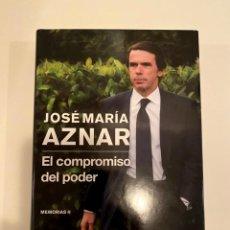 """Libros: """"JOSÉ MARÍA AZNAR EL COMPROMISO DEL PODER"""" - MEMORIAS II. Lote 244968000"""