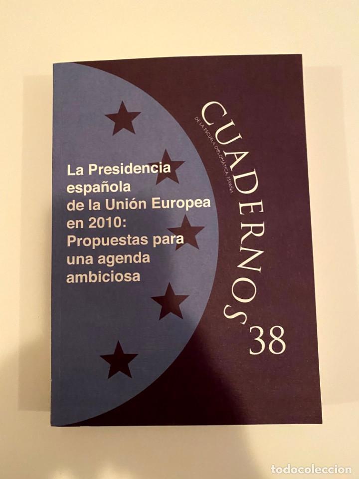 """""""LA PRESIDENCIA ESPAÑOLA DE LA UNIÓN EUROPEA EN 2010"""" - MARCIAL PONS (Libros Nuevos - Humanidades - Política)"""