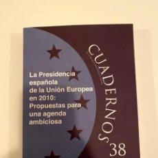 """Libros: """"LA PRESIDENCIA ESPAÑOLA DE LA UNIÓN EUROPEA EN 2010"""" - MARCIAL PONS. Lote 244974195"""
