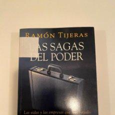 """Libros: """"LAS SAGAS DEL PODER"""" - RAMÓN TIJERAS. Lote 244982040"""